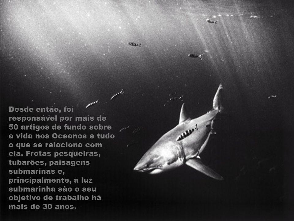 Desde então, foi responsável por mais de 50 artigos de fundo sobre a vida nos Oceanos e tudo o que se relaciona com ela.