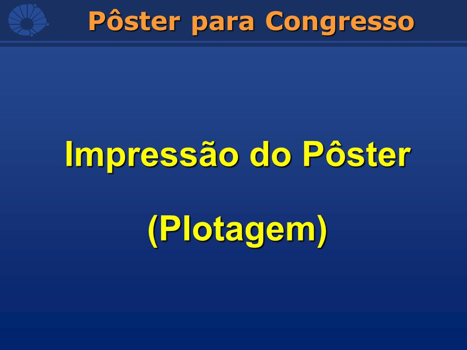 Pôster para Congresso Impressão do Pôster (Plotagem)