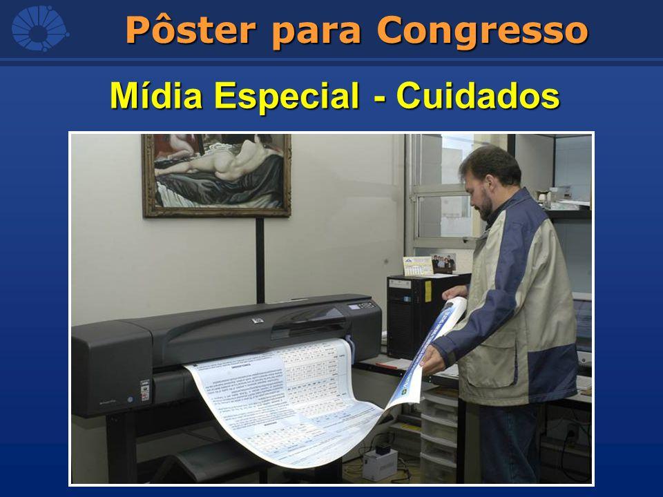 Pôster para Congresso Mídia Especial - Cuidados
