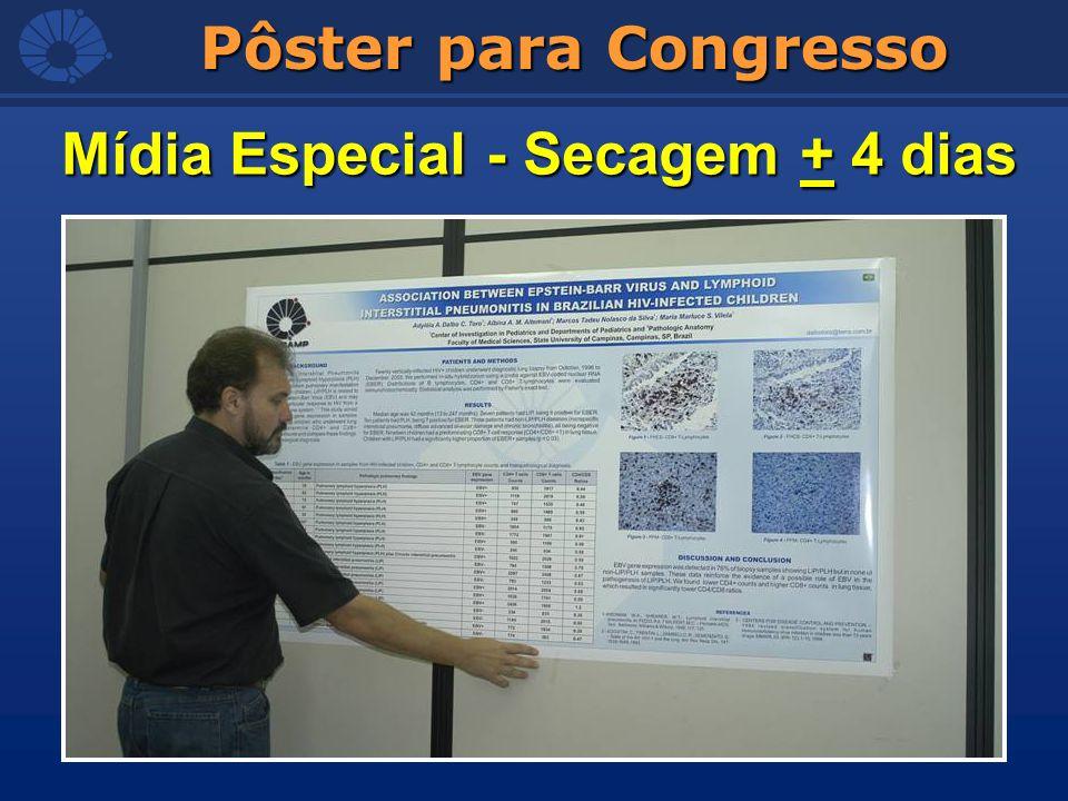 Pôster para Congresso Mídia Especial - Secagem + 4 dias