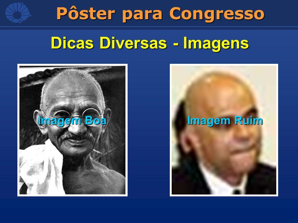 Pôster para Congresso Dicas Diversas - Imagens Imagem Boa Imagem Ruim