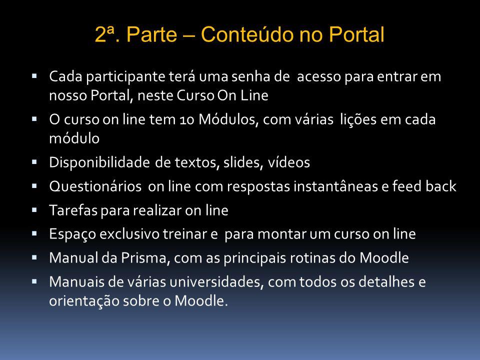 1ª. Parte – Aula Virtual de Apresentação Ao vivo e em tempo real (web conference) com recursos de áudio (microfone), compartilhamento da tela do compu