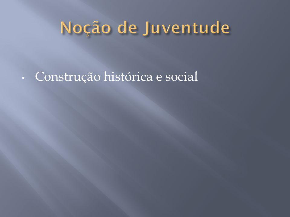 Construção histórica e social
