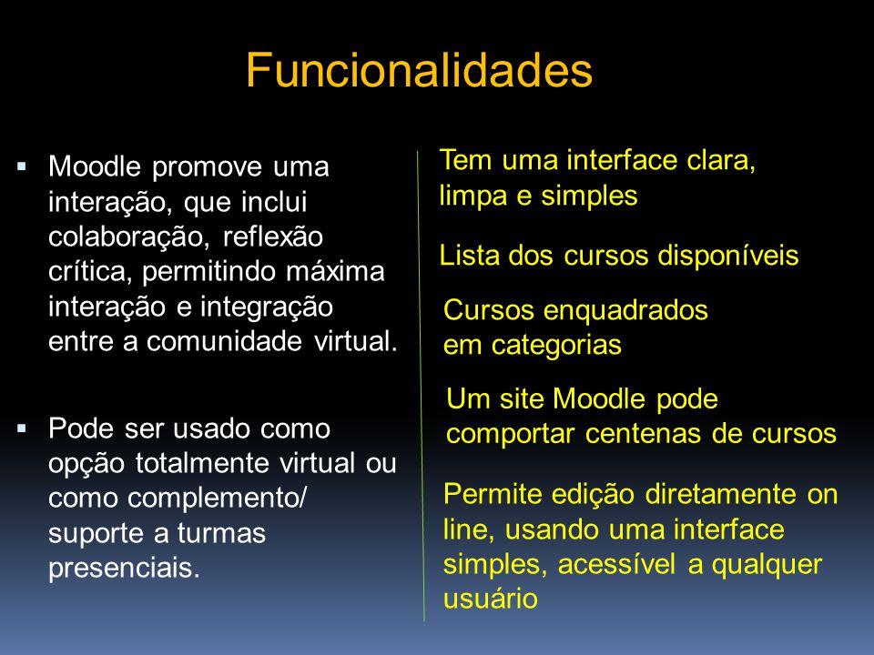 Moodle é uma ferramenta de gestão de cursos à distância.