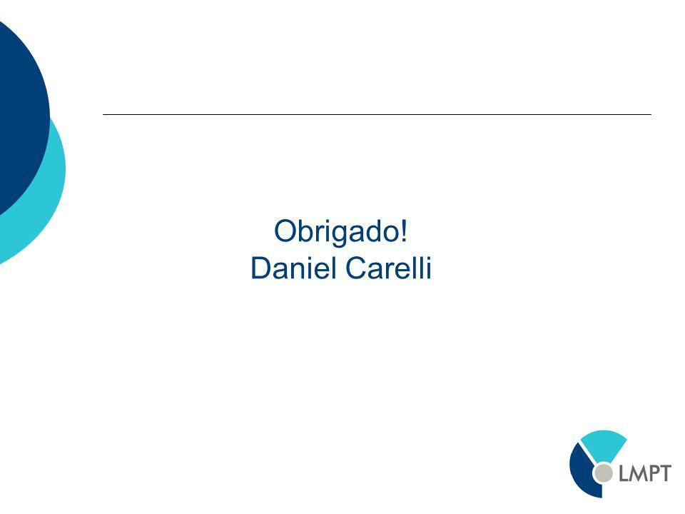 Obrigado! Daniel Carelli