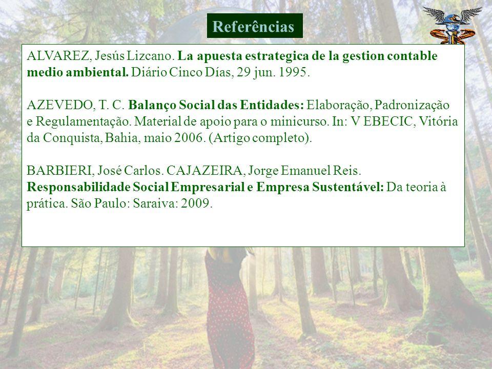 TINOCO, J.E. P.; KRAEMER, M. E. P. Contabilidade e Gestão Ambiental.