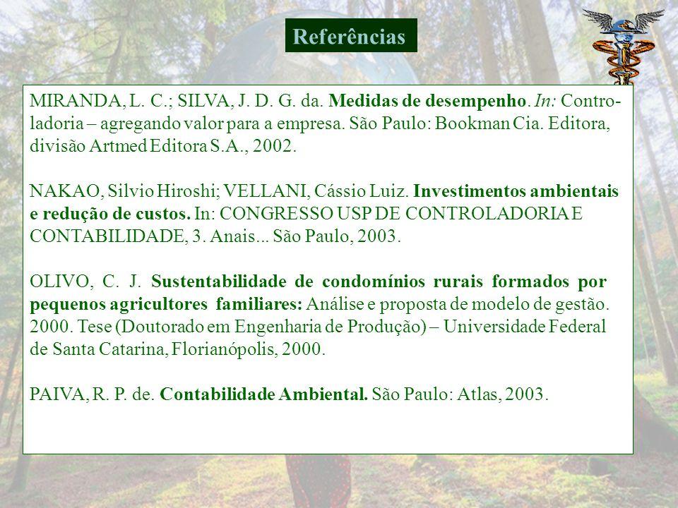 MIRANDA, L.C.; SILVA, J. D. G. da. Medidas de desempenho.