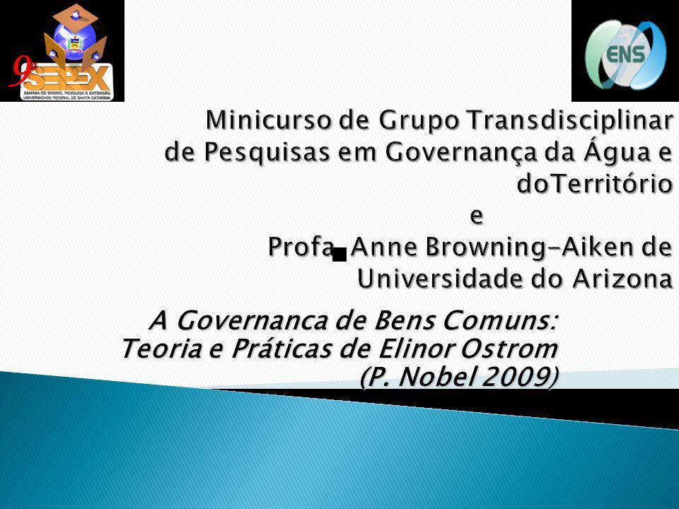 A Governanca de Bens Comuns: Teoria e Práticas de Elinor Ostrom (P. Nobel 2009)
