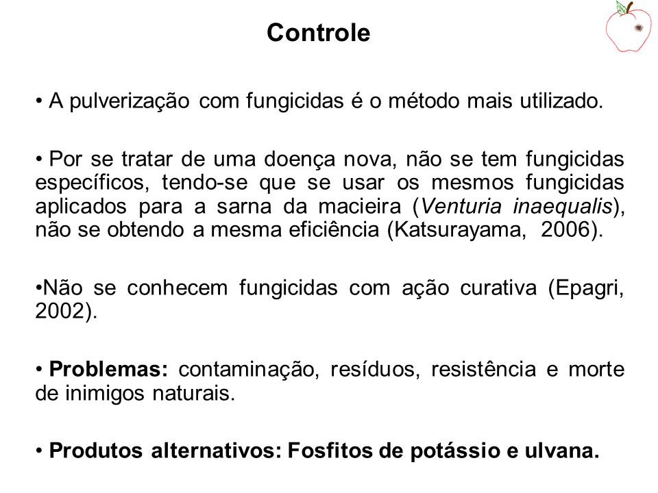 Controle A pulverização com fungicidas é o método mais utilizado.
