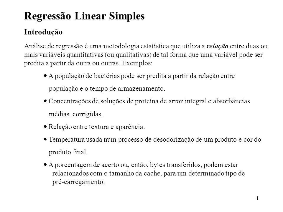 1 Regressão Linear Simples Introdução Análise de regressão é uma metodologia estatística que utiliza a relação entre duas ou mais variáveis quantitativas (ou qualitativas) de tal forma que uma variável pode ser predita a partir da outra ou outras.
