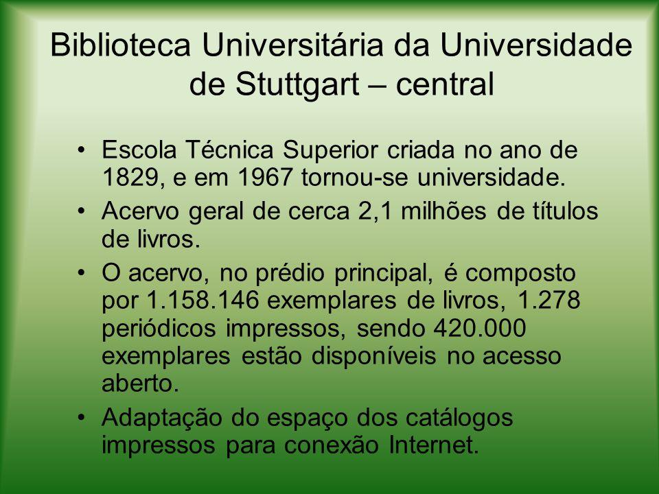 Biblioteca da Escola Superior de Mídias – HdM http://www.hdm-stuttgart.de/hochschule/einrichtungen/bibliothek/ http://www.hdm-stuttgart.de/hochschule/einrichtungen/bibliothek/