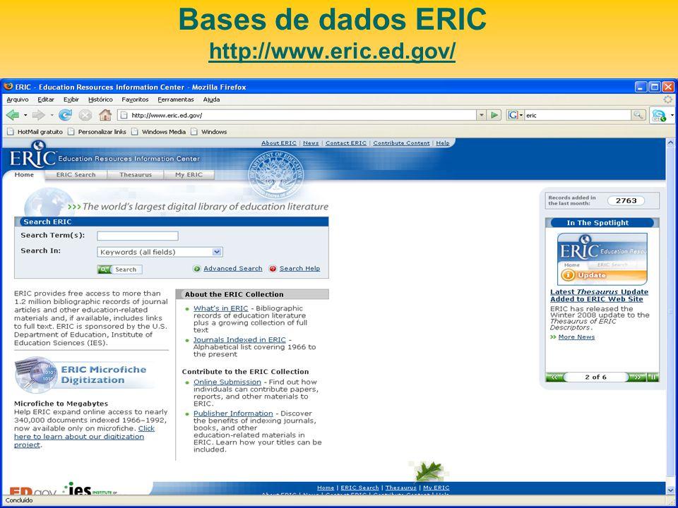 Bases de dados ERIC http://www.eric.ed.gov/ http://www.eric.ed.gov/
