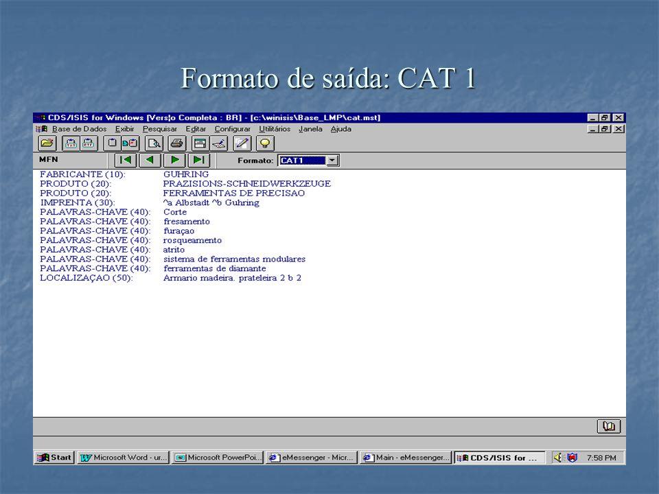 Formato de saída: CAT 1