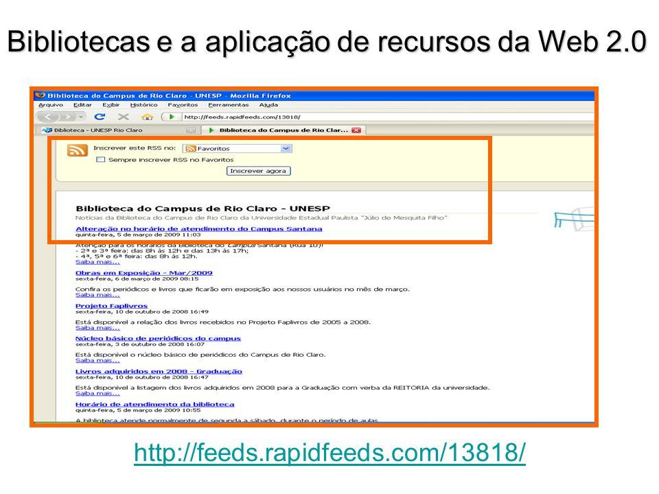 http://feeds.rapidfeeds.com/13818/ Bibliotecas e a aplicação de recursos da Web 2.0