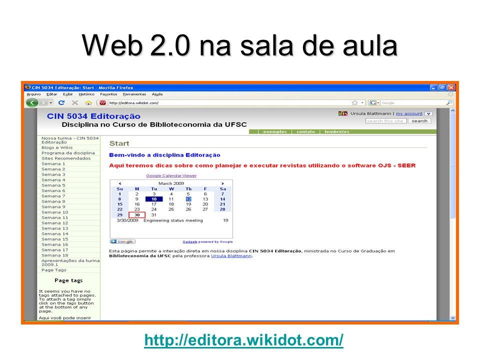 Web 2.0 na sala de aula http://editora.wikidot.com/