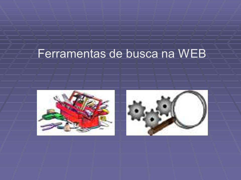 Ferramentas de busca na WEB