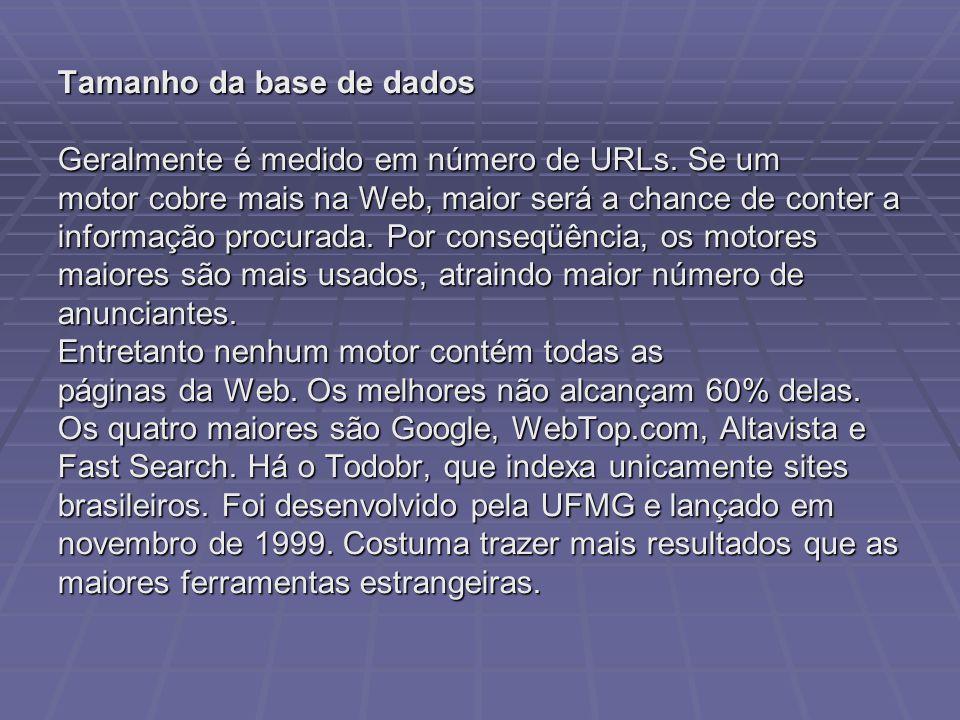 Como se manter atualizado sobre motores de busca Consultar: Search Engine Watch(http://www.searchenginewatch.com) http://www.searchenginewatch.com SearchIQ (http://www.searchiq.com/) http://www.searchiq.com/ Search Engine Showdown (http://www.searchengineshowdown.com/) http://www.searchengineshowdown.com/ About.com Web Search Guide (http://www.Websearch.about.com/) http://www.Websearch.about.com/ Recomenda-se também a revista Online, na versão impressa e através do site:(http://www.onlineinc.com/) http://www.onlineinc.com/ O site Ferramentas de Busca na Internet traz uma lista por categoria de ferramentas: (http://www.eb.ufmg.br/cendon/links/motores.htm)