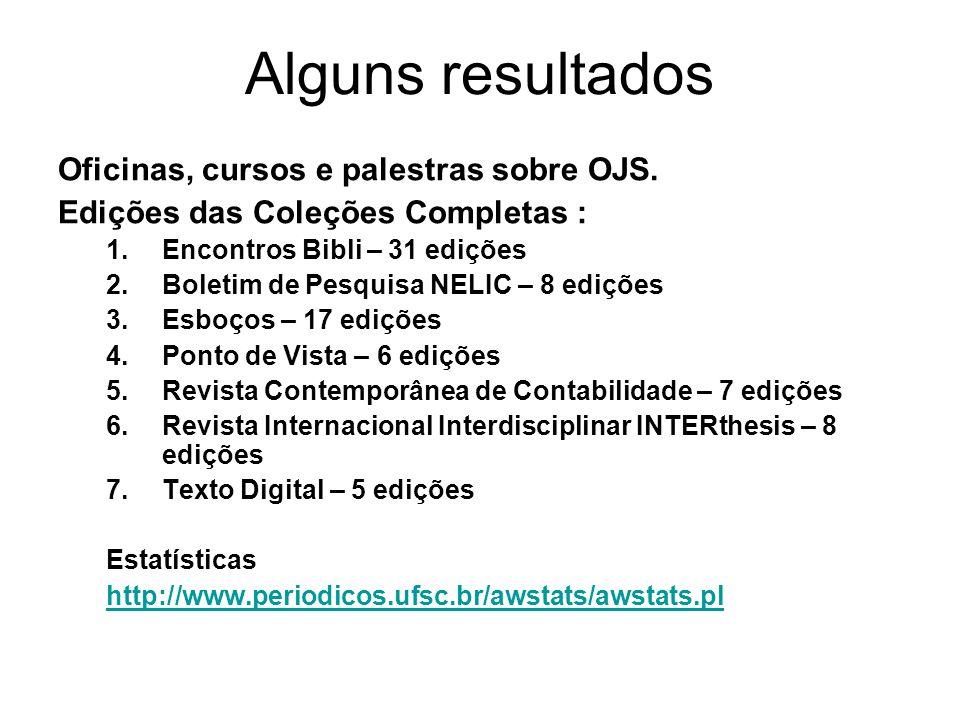 Alguns resultados Oficinas, cursos e palestras sobre OJS.