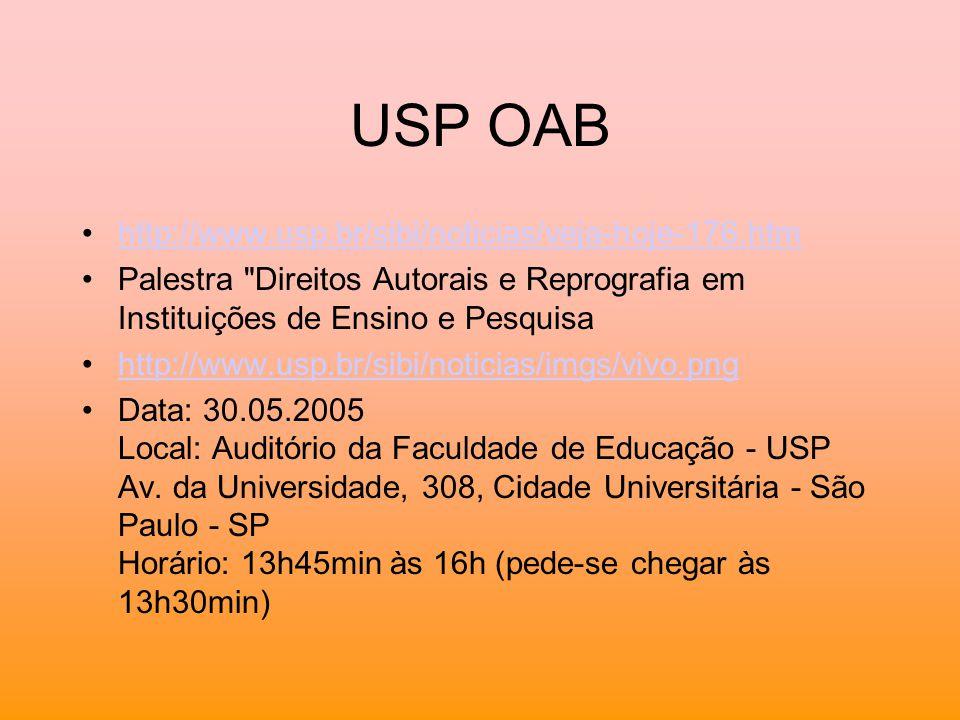USP OAB http://www.usp.br/sibi/noticias/veja-hoje-176.htm Palestra