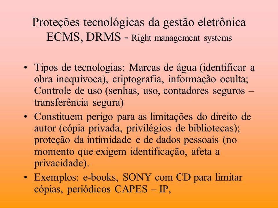Proteções tecnológicas da gestão eletrônica ECMS, DRMS - Right management systems Tipos de tecnologias: Marcas de água (identificar a obra inequívoca)