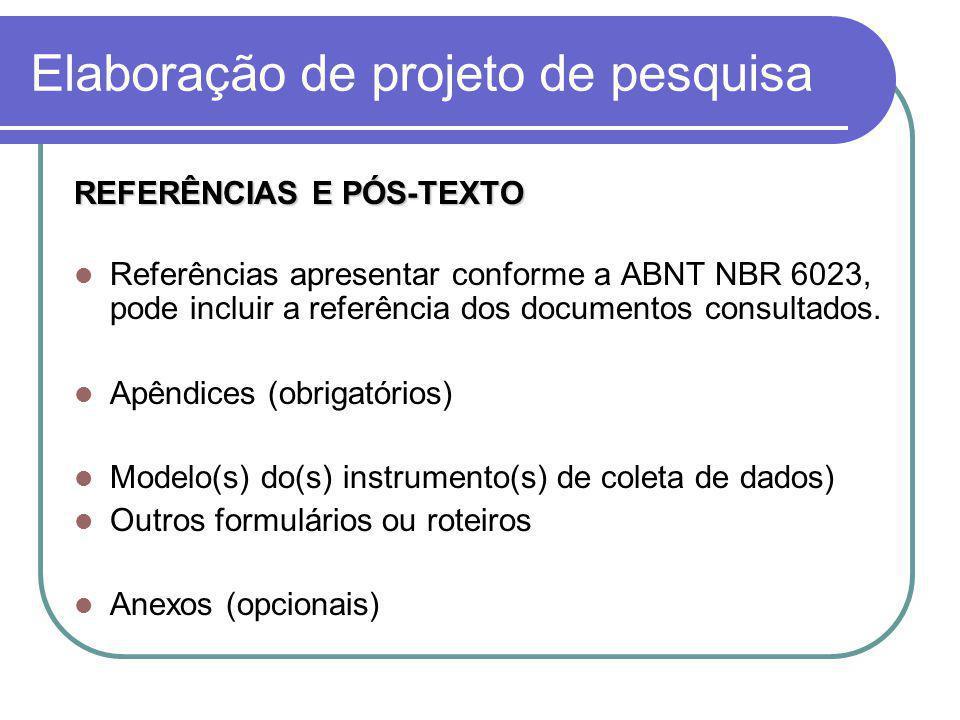 Elaboração do Relatório Técnico – Cientifico Verificar normas institucionais: UFSC, CAPES, CNPq, FINEP, FAPESC...