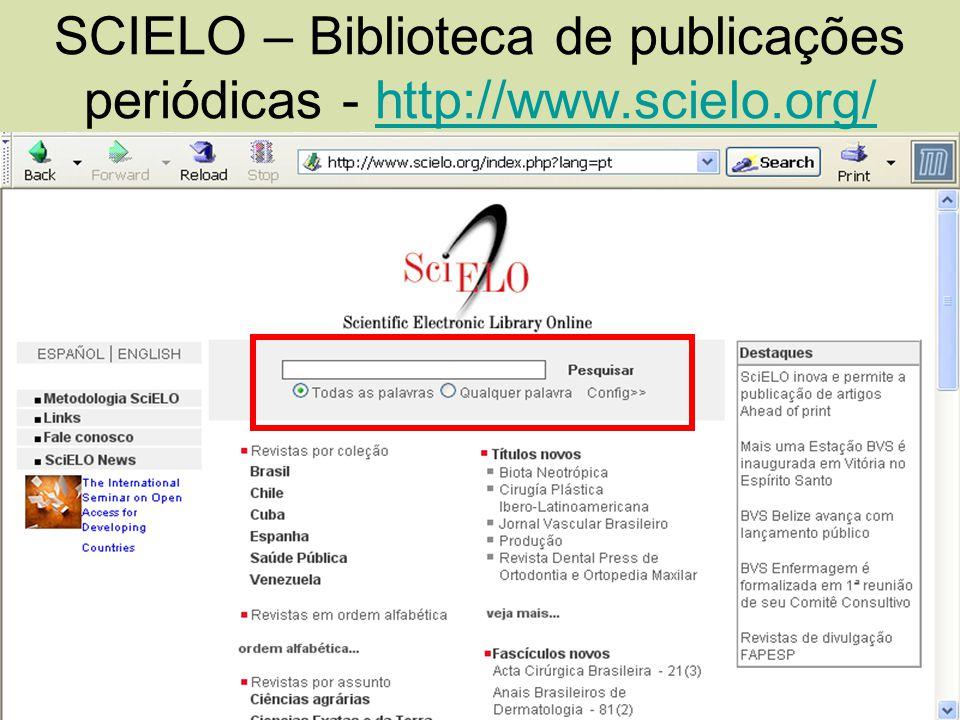 SCIELO – Biblioteca de publicações periódicas - http://www.scielo.org/http://www.scielo.org/