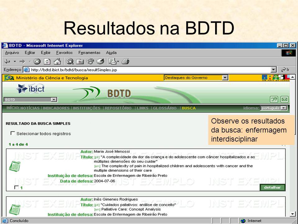 Resultados na BDTD Observe os resultados da busca: enfermagem interdisciplinar