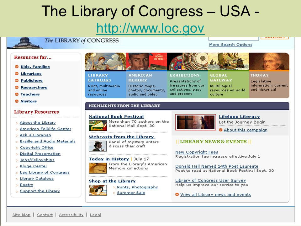 The Library of Congress – USA - http://www.loc.gov http://www.loc.gov