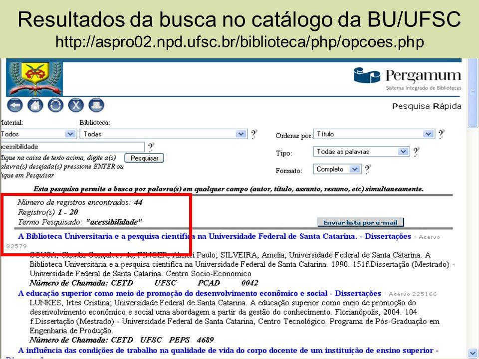 Resultados da busca no catálogo da BU/UFSC http://aspro02.npd.ufsc.br/biblioteca/php/opcoes.php
