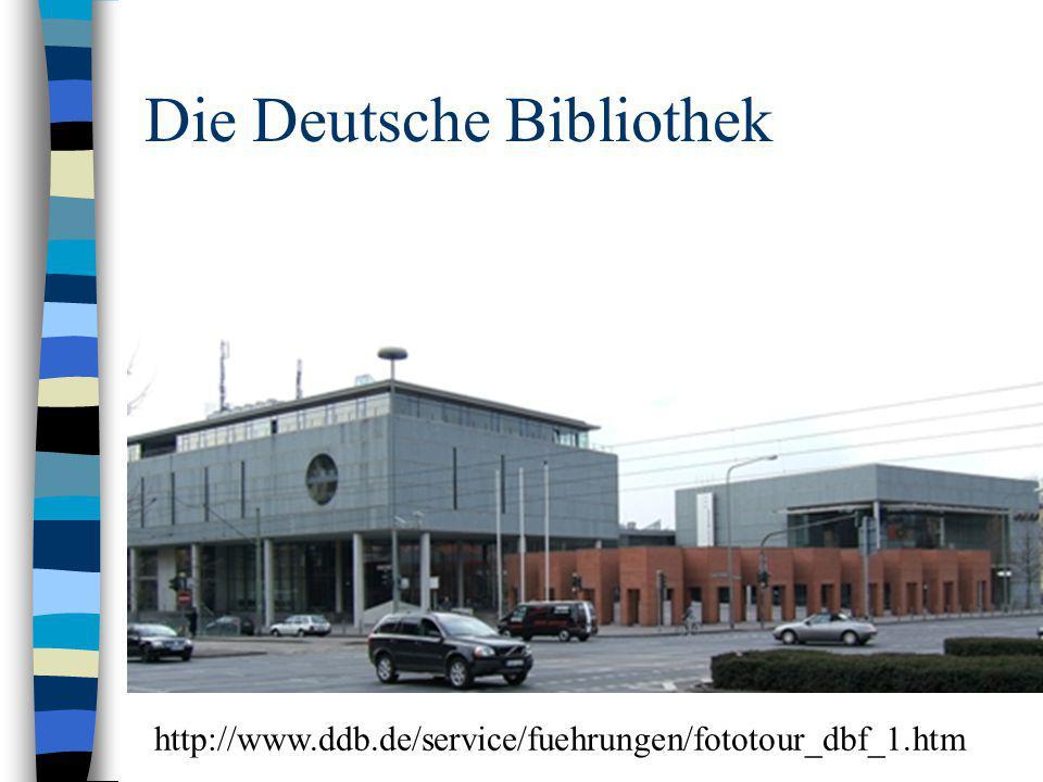 Die Deutsche Bibliothek http://www.ddb.de/service/fuehrungen/fototour_dbf_1.htm