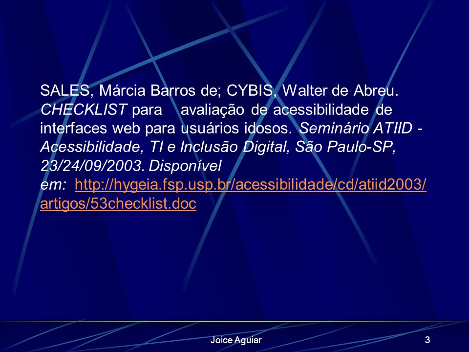 Joice Aguiar3 SALES, Márcia Barros de; CYBIS, Walter de Abreu.