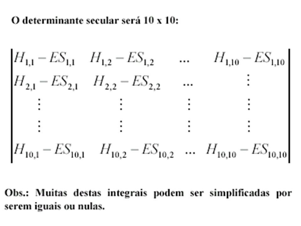 - E - ES = ( - E) 2 - ( - ES) 2 - ES - E Encontrar as energias E dos orbitais ligante e antiligante de um molécula diatômica homonuclear fazemos A = B =, obtêm-se: As soluções desta equação são: E ± = ( ± )/(1 ±S)