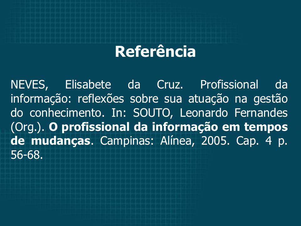 Referência NEVES, Elisabete da Cruz.