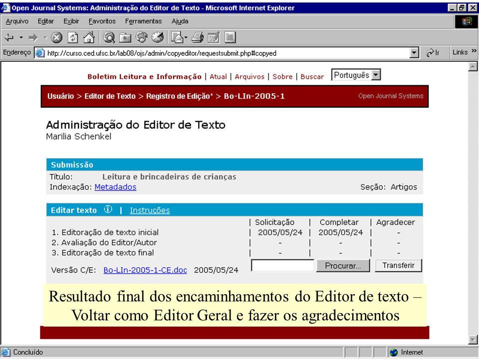 Resultado final dos encaminhamentos do Editor de texto – Voltar como Editor Geral e fazer os agradecimentos