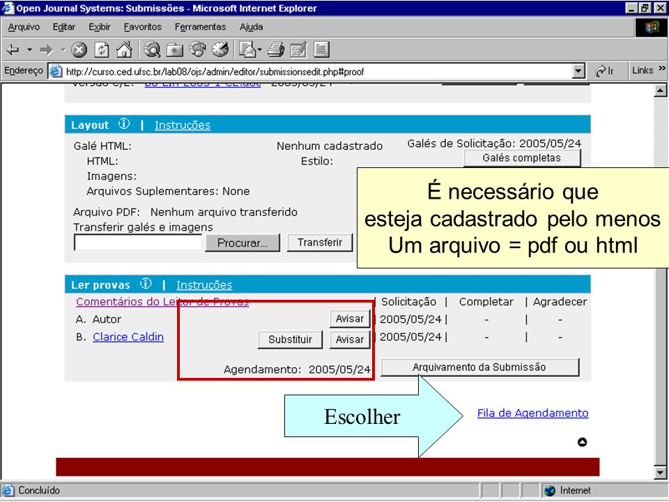 Escolher É necessário que esteja cadastrado pelo menos Um arquivo = pdf ou html