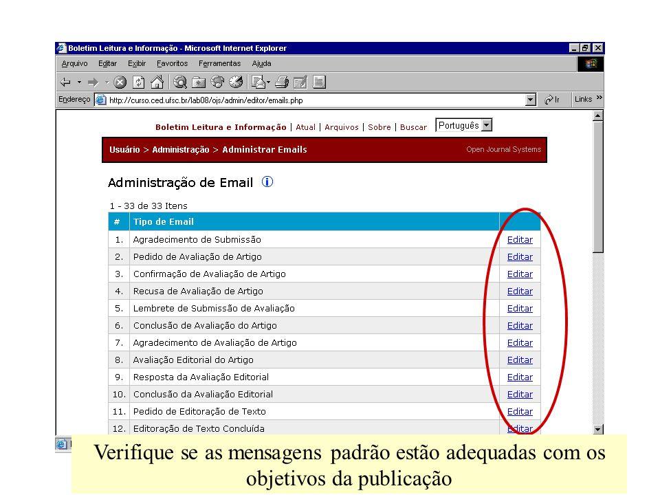 Verifique se as mensagens padrão estão adequadas com os objetivos da publicação