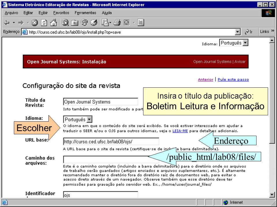 Insira o título da publicação: Boletim Leitura e Informação Escolher Endereço /public_html/lab08/files/