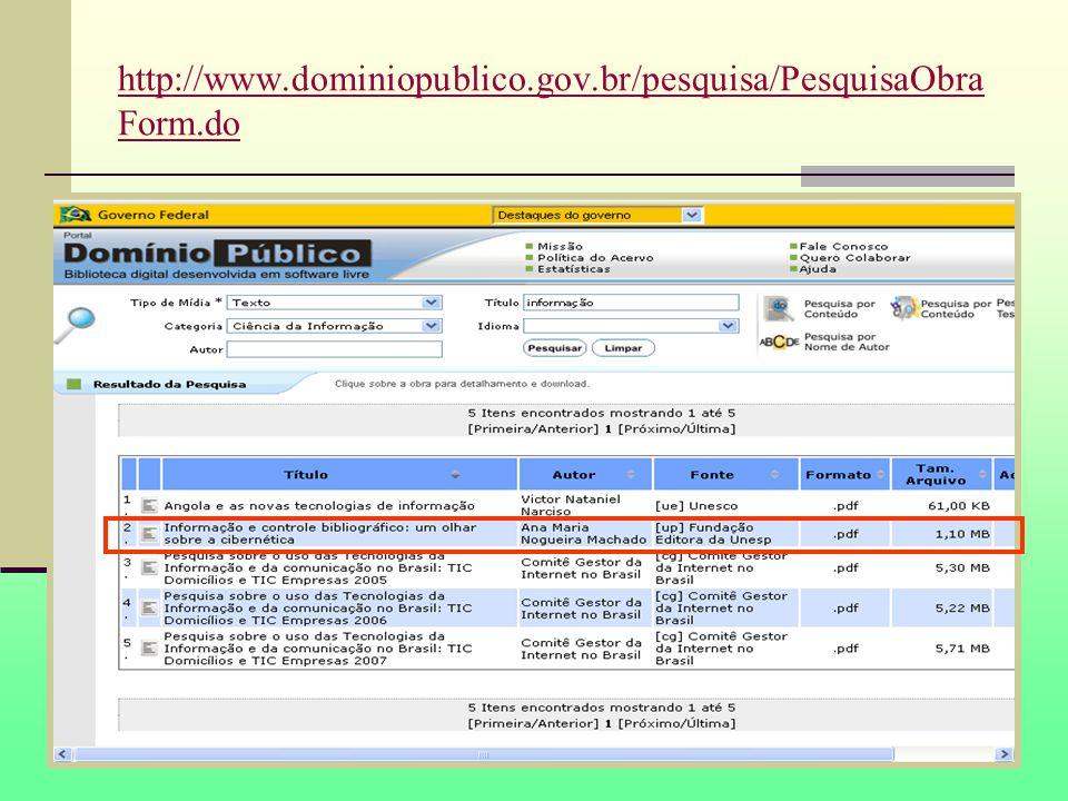 http://www.dominiopublico.gov.br/pesquisa/PesquisaObra Form.do