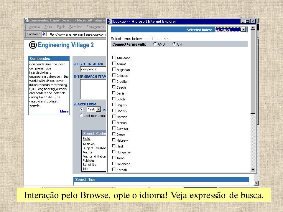Interação pelo Browse, opte o idioma! Veja expressão de busca.