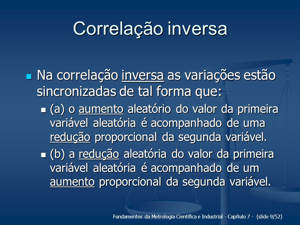 Fundamentos da Metrologia Científica e Industrial - Capítulo 7 - (slide 10/52) Analogia da Gangorra...