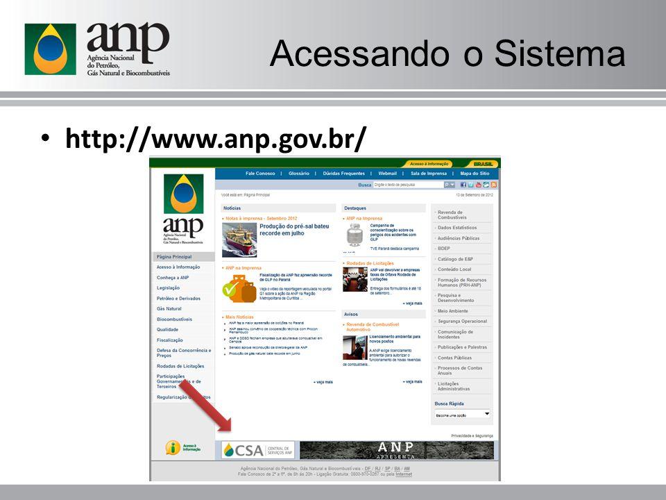 Acessando o Sistema http://www.anp.gov.br/