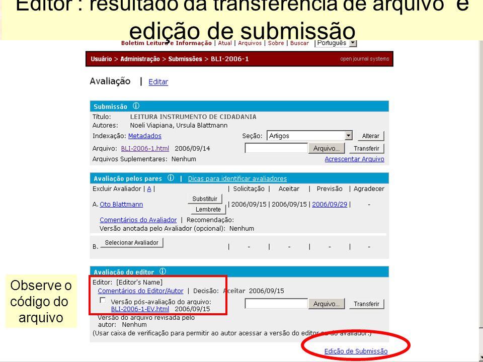 Editor : resultado da transferência de arquivo e edição de submissão Observe o código do arquivo