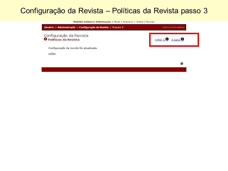 Configuração da Revista – Políticas da Revista passo 3