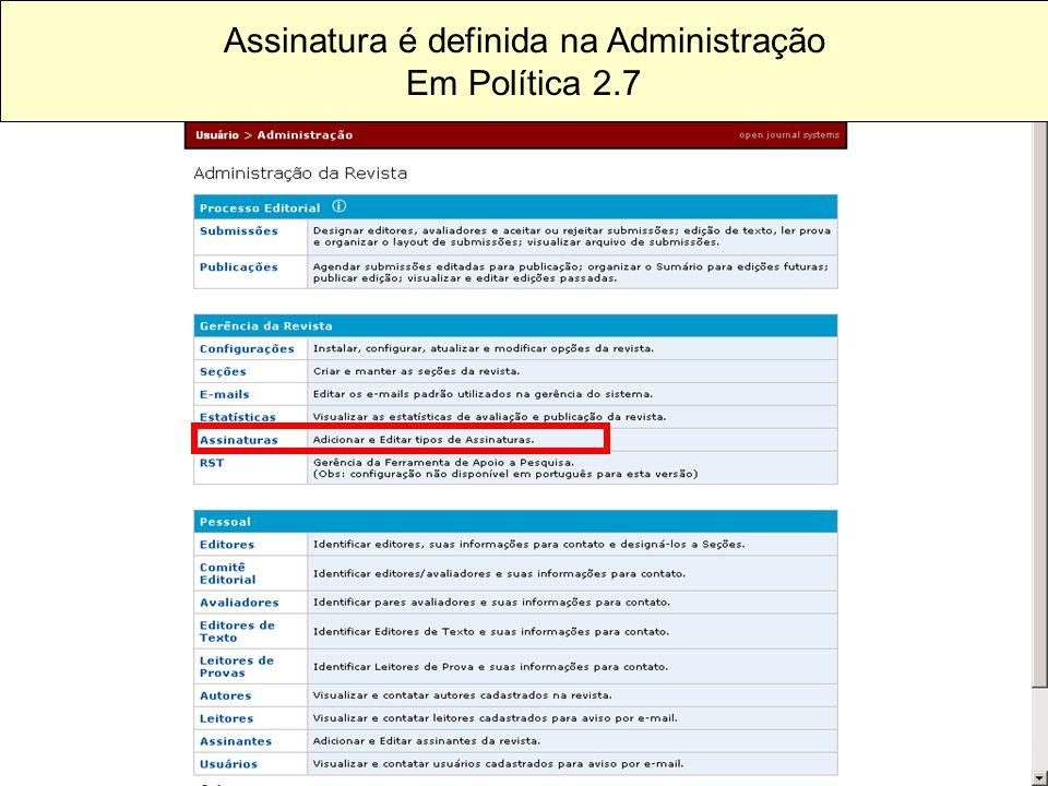 Assinatura é definida na Administração Em Política 2.7