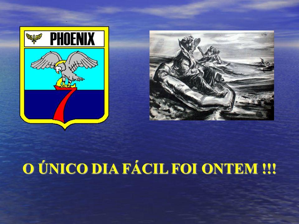 O ÚNICO DIA FÁCIL FOI ONTEM !!!