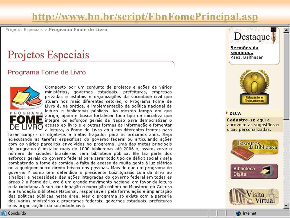http://www.bn.br/script/FbnFomePrincipal.asp