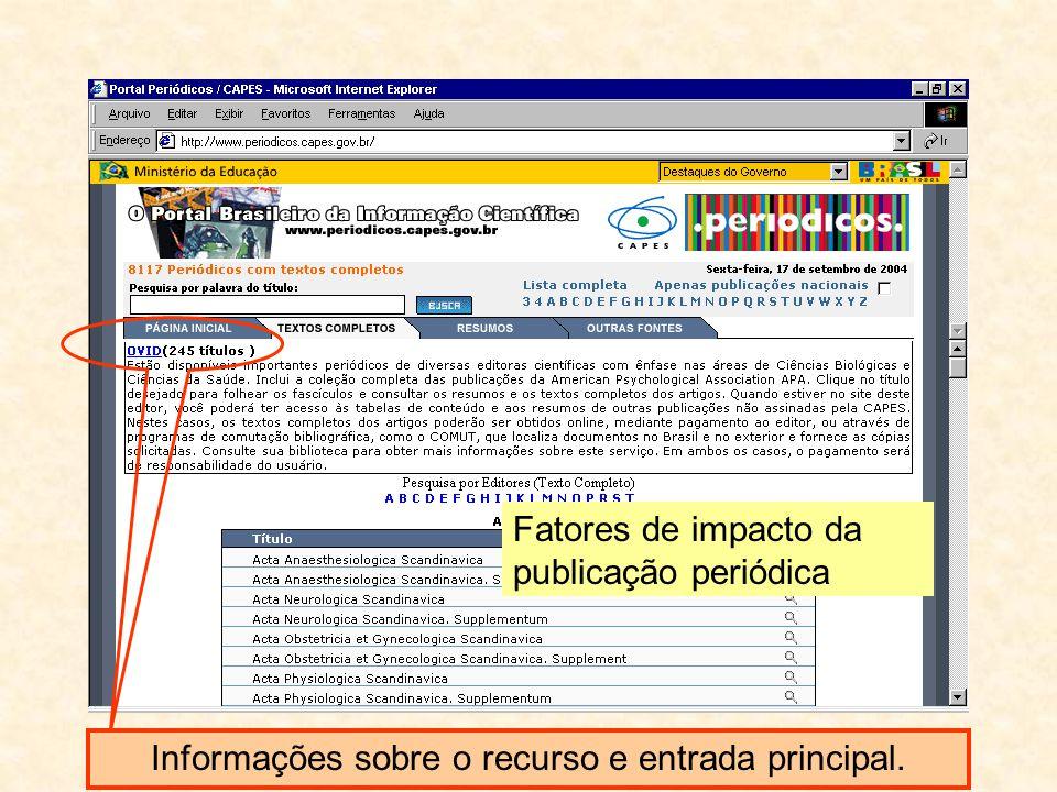 Informações sobre o recurso e entrada principal. Fatores de impacto da publicação periódica