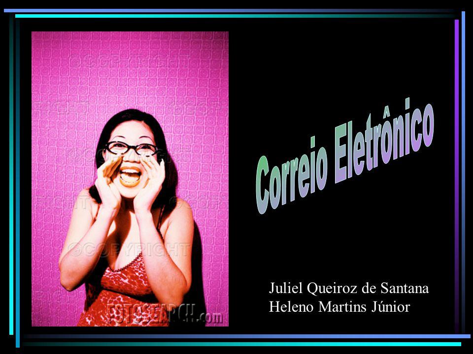 Juliel Queiroz de Santana Heleno Martins Júnior