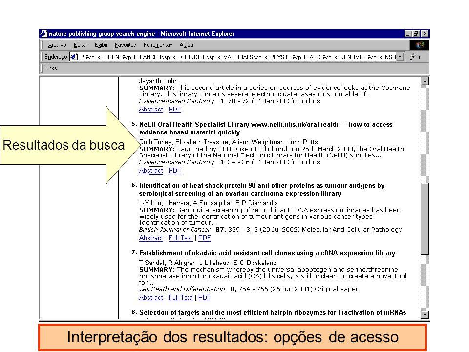 Resultados da busca Interpretação dos resultados: opções de acesso