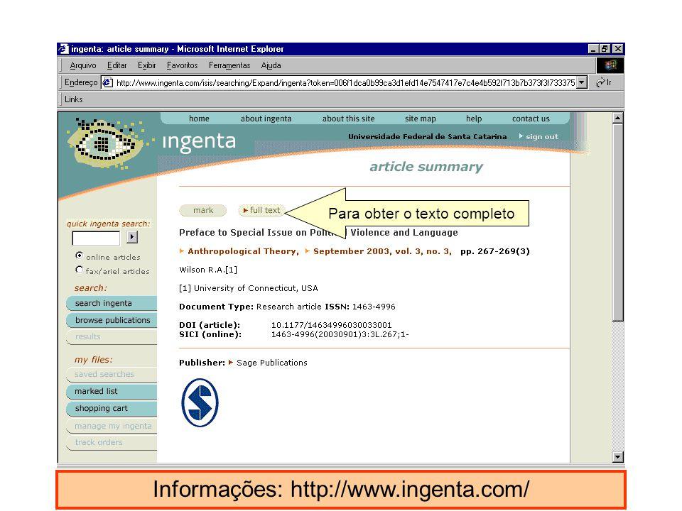 Informações: http://www.ingenta.com/ Para obter o texto completo